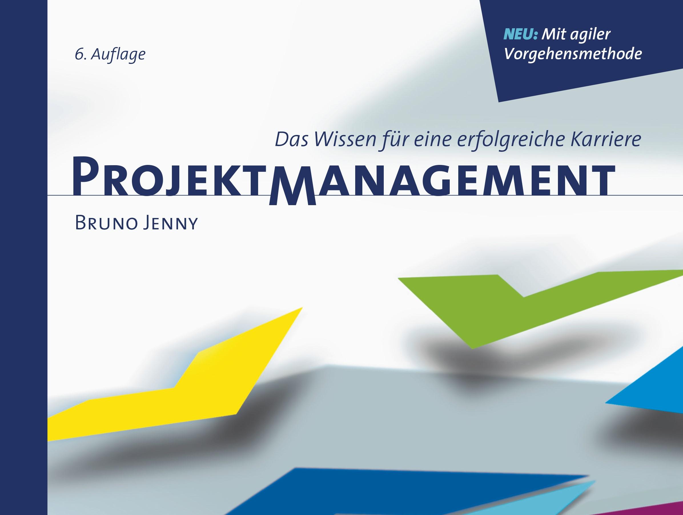 Agile Projektabwicklung im Kapitel 5 der 6. Auflage
